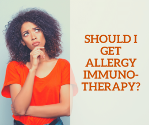 Should I get Allergy Immnotherapy