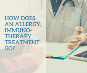 How does an allergy immunotherapy treatment go