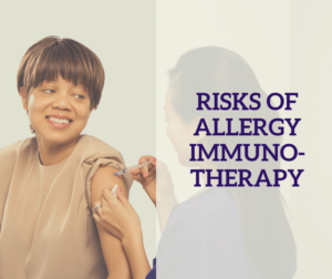 Risks of Allergy Immunotherapy